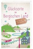 Glücksorte im Bergischen Land - Droste-Verlag - Oldtimer Bus mieten für Hochzeit - Geburtstag - Firmenausflug