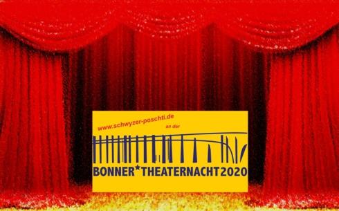der Vorhang zur Bonner Theaternacht 2020 - mit Schwyzer Poschti und ... ???